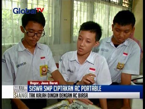 Ac Portable Di Bogor keren tiga siswa smp di bogor jawa barat ini ciptakan