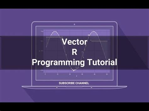 r tutorial vector r programming tutorial 07 vector in r programming