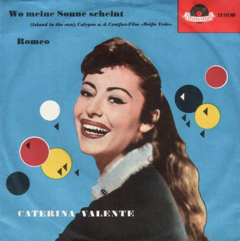caterina valente wo meine sonne scheint caterina valente wo meine sonne scheint romeo vinyl