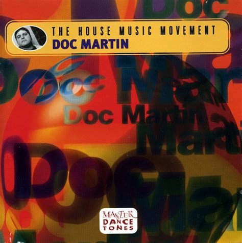 1998 house music doc martin the house music movement cd 1998 house 183 fresh produce l a