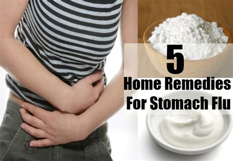 5 stomach flu home remedies treatments and cure