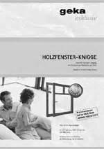 Wie Lange Halten Holzfenster by Holzfenster Knigge Kostenloser Ratgeber