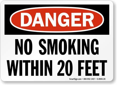 no smoking signs within 20 feet osha danger no smoking within 20 feet sign sku s 8965 20