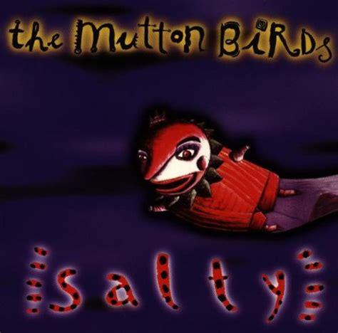 salty lyrics salty lyrics the mutton birds songtexte lyrics de