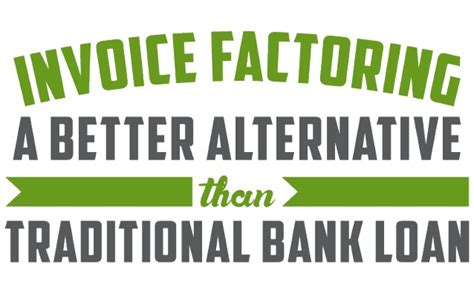 alternative bank invoice factoring alternative to traditional bank loan