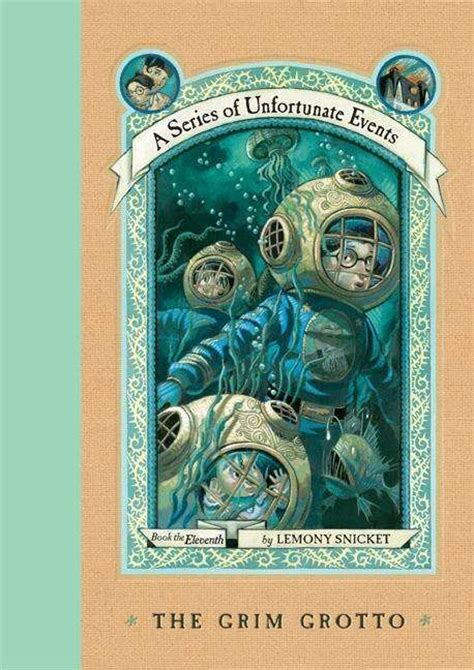 a series of unfortunate events 11 the grim grotto a