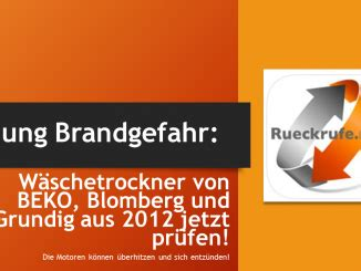 Siemens Wäschetrockner Brandgefahr by Rueckrufe Net Alle R 252 Ckrufe Und R 252 Ckrufaktionen