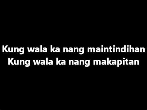 kz tandingan wag ka nang umiyak lyrics musixmatch kz tandingan wag ka nang umiyak with lyrics youtube