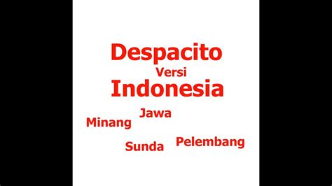 Despacito Versi Indonesia | despacito versi indonesia komplikasi video youtube