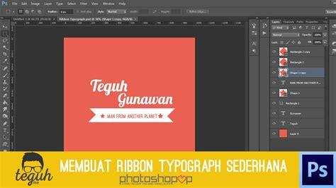 tutorial membuat typography photoshop photoshopop tutorial photoshop membuat ribbon typography