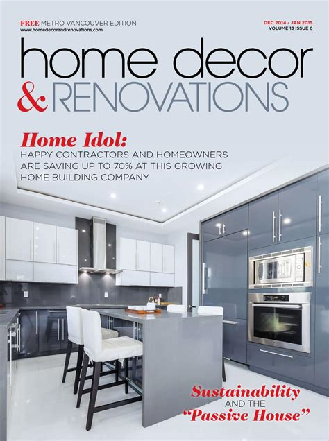 vancouver home decor vancouver home decor renovations dec 2014 jan 2015 by nexthome issuu
