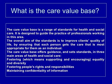 what is the care value base