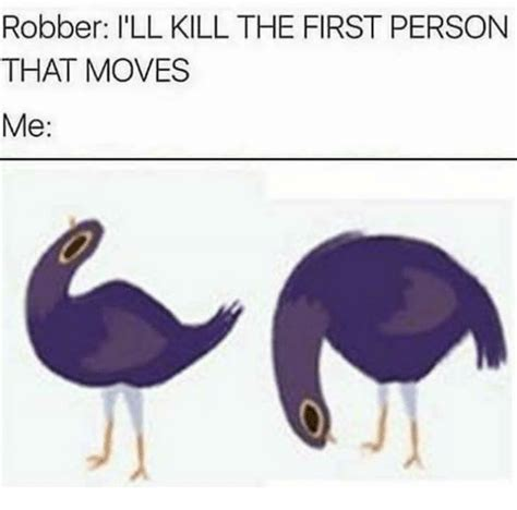 Ill Kill The by 25 Best Memes About Robber Robber Memes