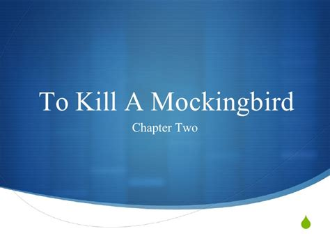 to kill a mockingbird themes for each chapter s3 tkam chapter two