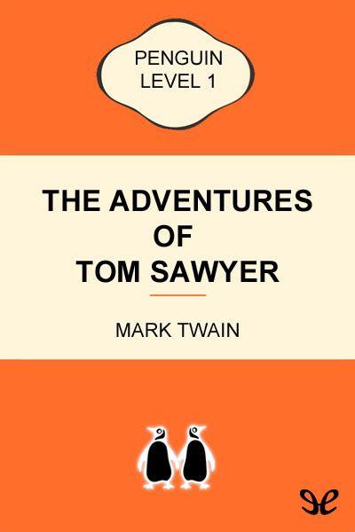 libro the adventures of tom libro the adventures of tom sawyer level 1 de mark twain descargar gratis ebook epub