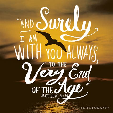 At The End Of An Age matthew 28 20 quot and surely i am with you always to the
