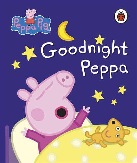 peppa pig goodnight peppa peppa pig goodnight peppa penguin books australia