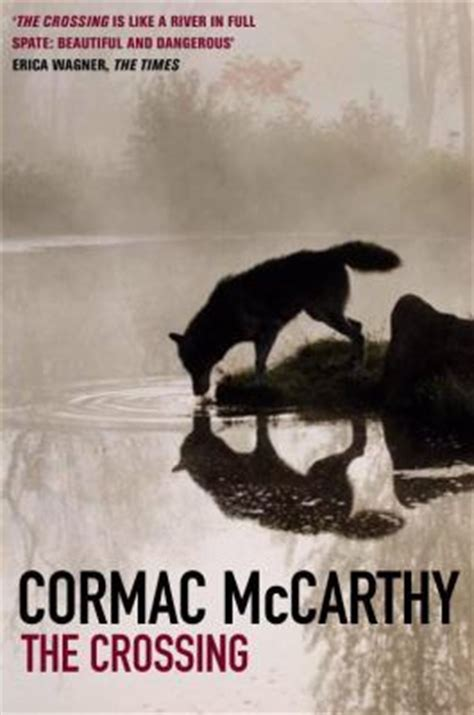 at the crossing books a bestiary of books the crossing by cormac mccarthy