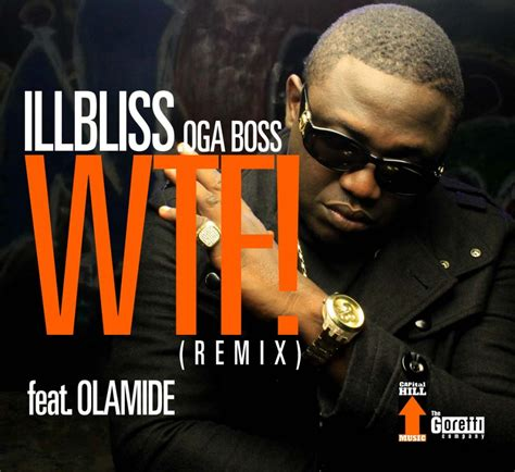 download mp3 attention remix download mp3 illbliss wtf remix ft olamide