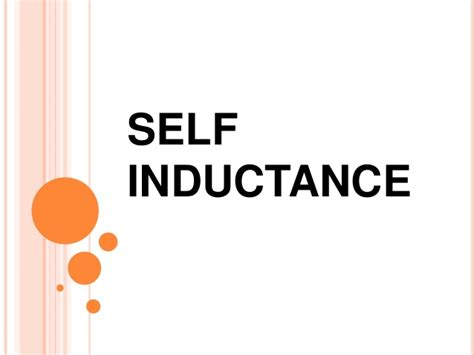 powerpoint inductor inductance self inductance a ppt 28 images self and inductance energy stored in inductor