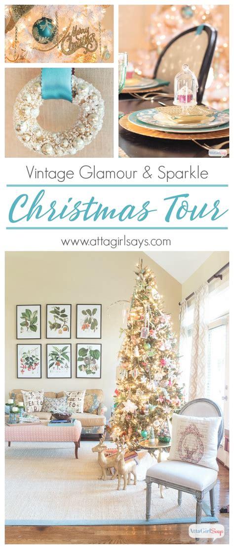 holiday home tour classic christmas decor 2016 holiday home tour vintage glamour sparkle atta