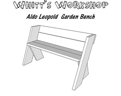 aldo leopold bench plans leopold etsy