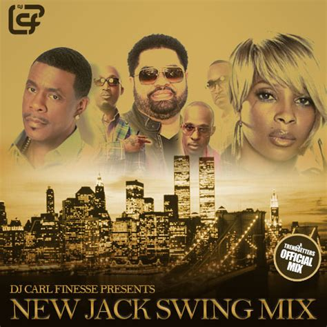 new jack swing mix dj carl finesse presents new jack swing mix by carl