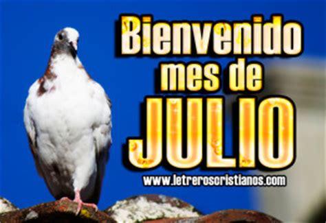 imagenes con frases bonitas del mes de julio imagenes del mes de julio 171 letreros cristianos com
