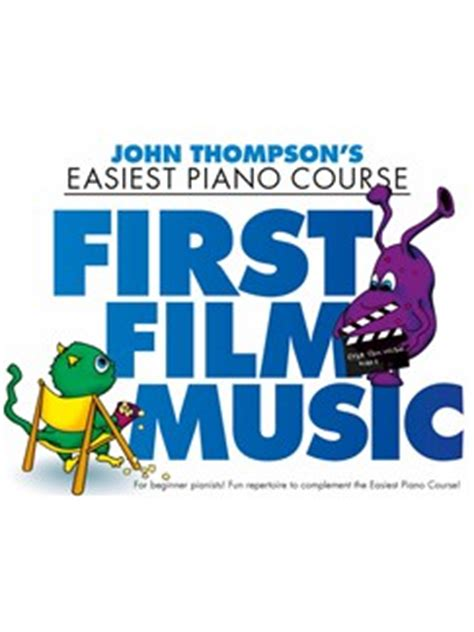 john thompson first film music piano livres partitions et recueils musicroom fr