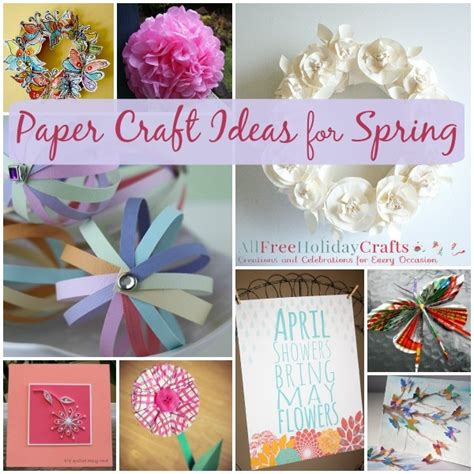 paper craft ideas for free 31 paper craft ideas for allfreeholidaycrafts