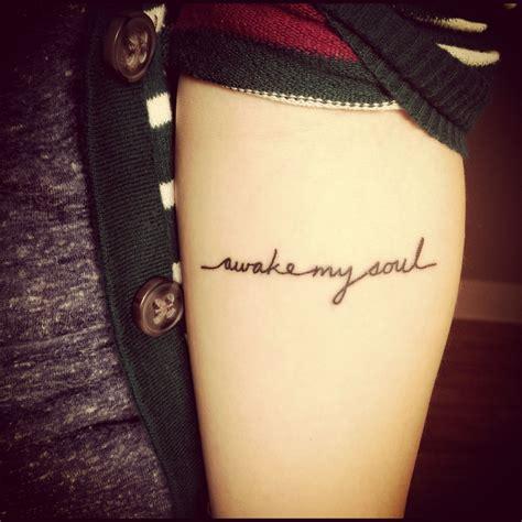 body art and soul tattoo quot awake my soul quot arm tattoos tattoos soul