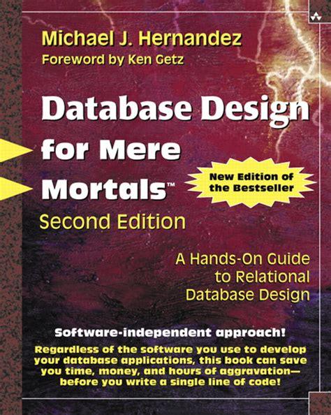 design guidelines for relational schema in dbms hernandez database design for mere mortals a hands on