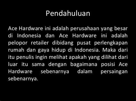 Ace Hardware Adalah Perusahaan | ppt strategi perusahaan ace hardware