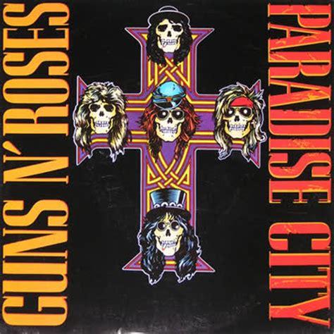 guns n roses paradise city mp3 download 320kbps songs of our lives guns n roses s paradise city the