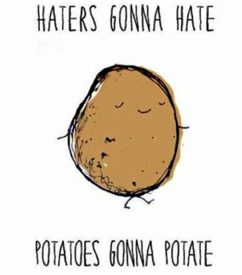 Potato Quotes by Potato Quotes Quotes About Gu Quotesgram