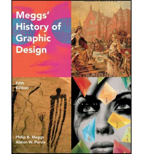 Meggs History Of Graphic Design meggs history of graphic design philip b meggs