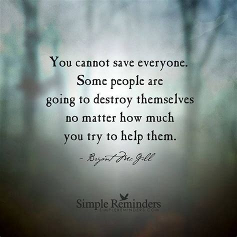 Willingness To Help Others Essay by You Cant Save Everyone Quotes Quotesgram