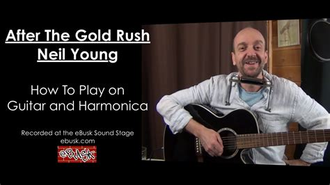 strumming pattern for gold rush neil young after the gold rush lesson how to play on