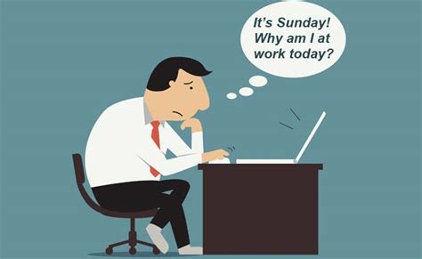 10 things that who work on sundays will understand