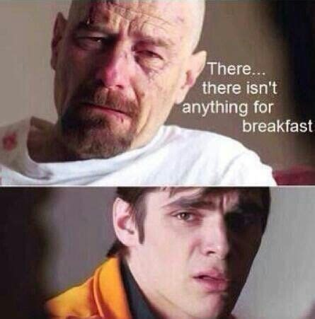 Walt Jr Breakfast Meme - 1000 images about breaking bad on pinterest breaking