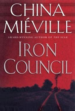 Iron Council Bas Lag iron council