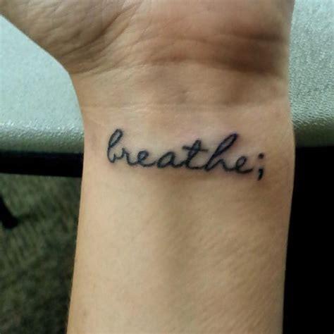 just breathe wrist tattoo breathe on wrist