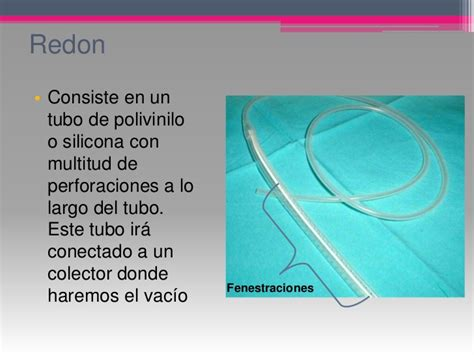 Vaccum Assisted Closure Drenajes Y Sondas