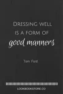 Wall Sayings For Bedroom 17 best tom ford quotes on pinterest tom ford style