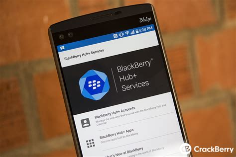 hub mobile blackberry brings its hub and other apps to more android