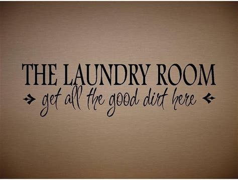 Laundry Room Sayings by Stencil Laundry Room Quotes Quotesgram