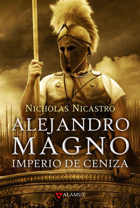 libro el rabino rocabolsillo historica alamut nicholas nicastro alejandro magno imperio de ceniza