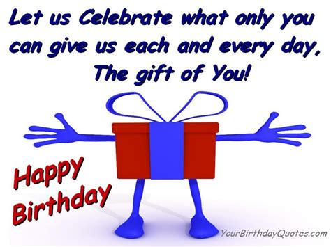 Quotes On Celebrating Birthdays Quotes About Celebrating Birthdays Quotesgram