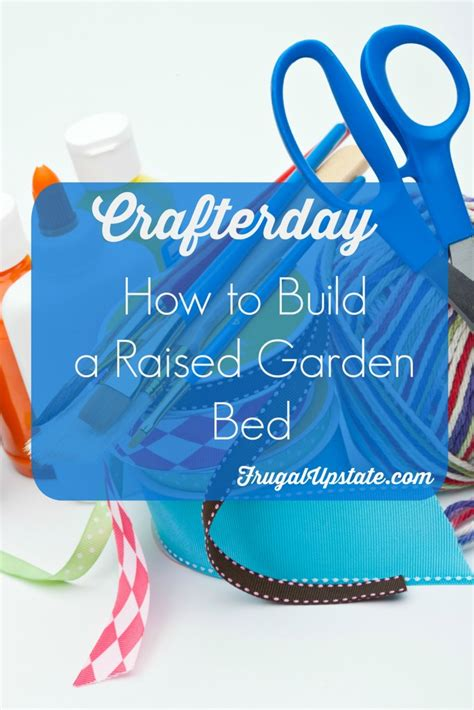 how to build a day bed how to build a raised garden bed crafterday frugal