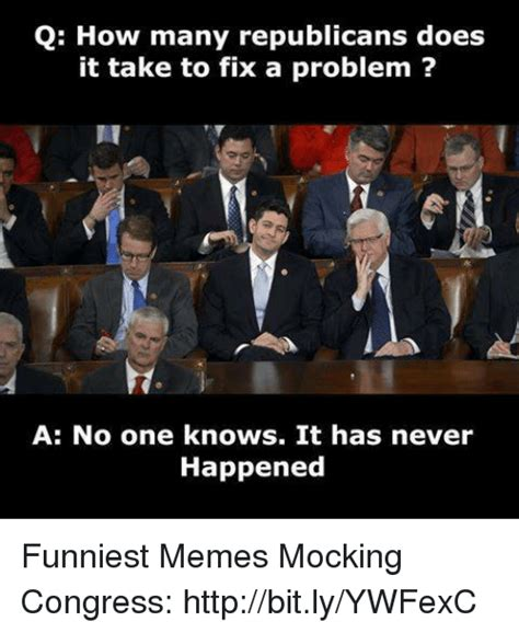 Congress Meme - q how many republicans does it take to fix a problem a no